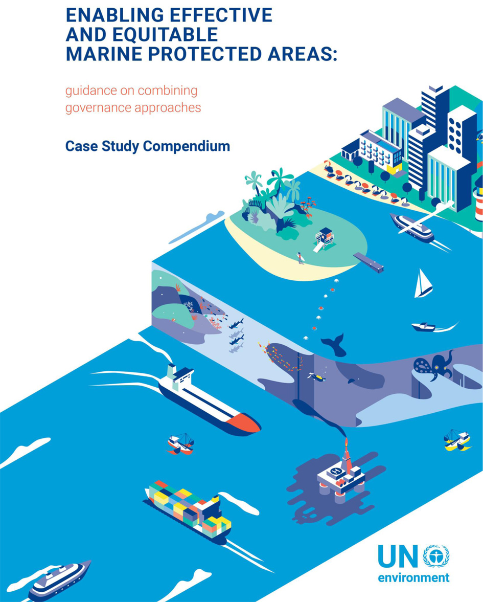 ENABLING EFFECTIVE AND EQUITABLE MARINE PROTECTED AREAS Case Study Compendium